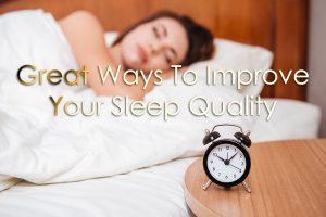 Improve your sleep quality