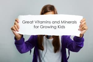 Vitamins and Minerals for Kids