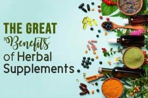Benefits of Herbal Supplements